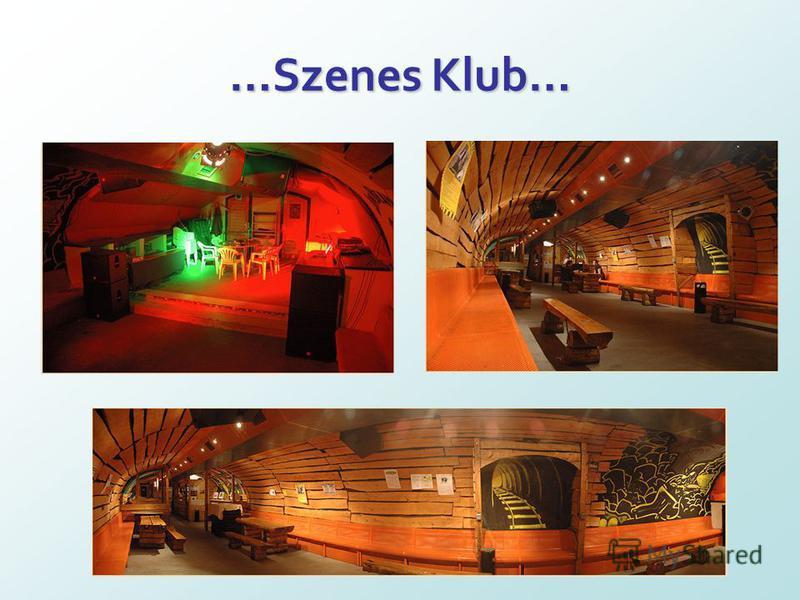 …Szenes Klub…