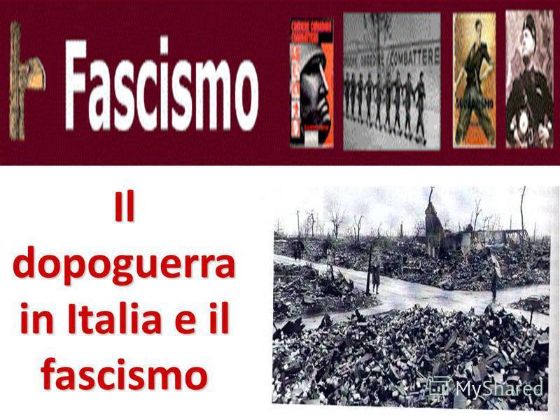Il dopoguerra in Italia e il fascismo