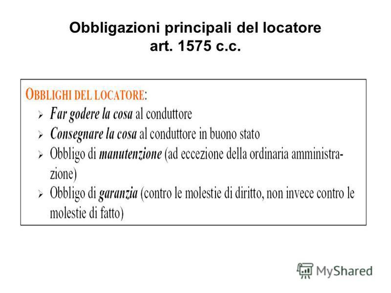 Obbligazioni principali del locatore art. 1575 c.c.