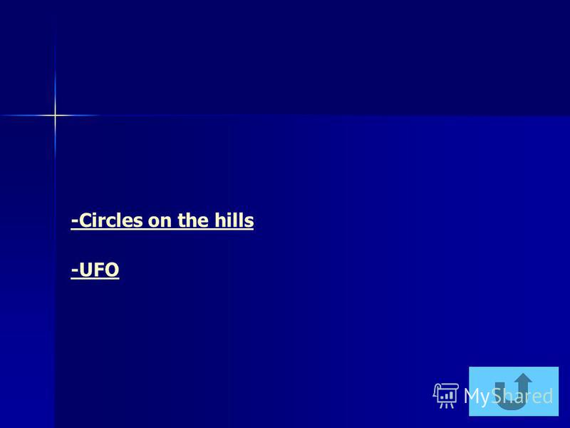 -Circles on the hills -UFO