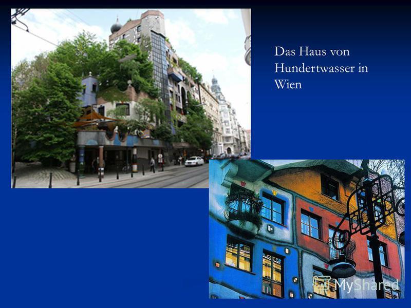 Das Haus von Hundertwasser in Wien