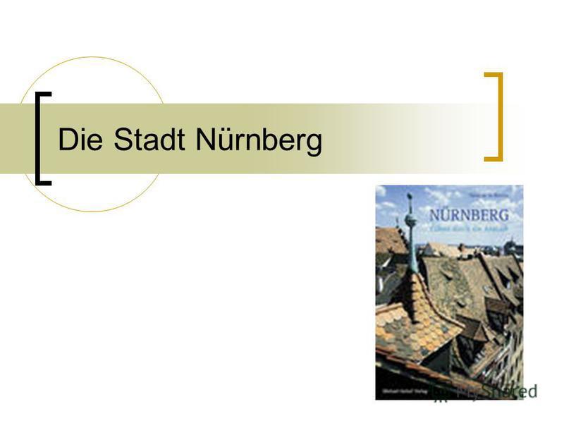 Die Stadt Nürnberg