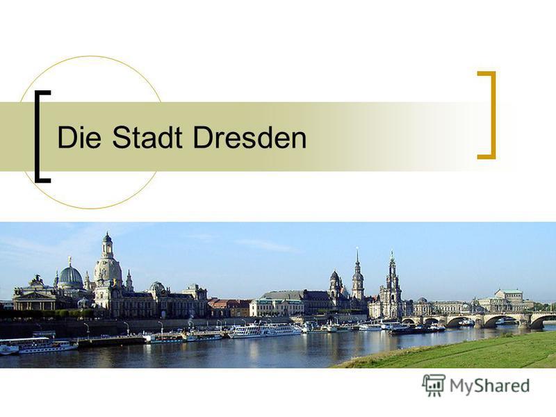 Die Stadt Dresden