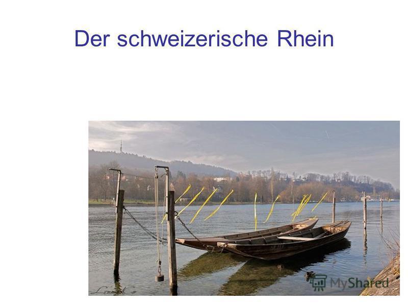Der schweizerische Rhein