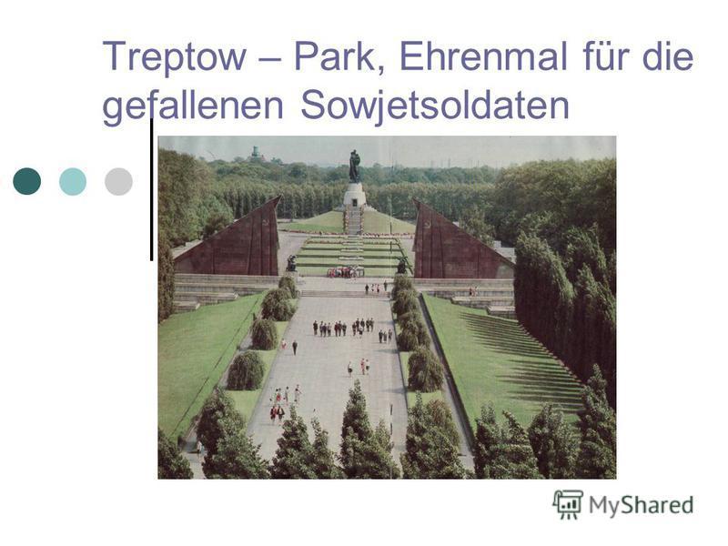 Treptow – Park, Ehrenmal für die gefallenen Sowjetsoldaten