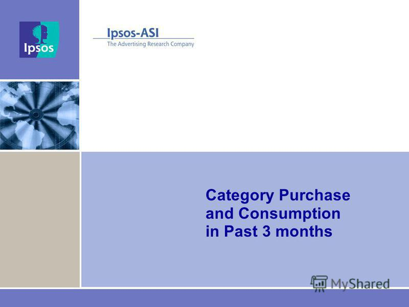 Category Purchase and Consumption in Past 3 months