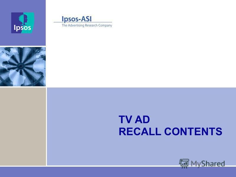 TV AD RECALL CONTENTS
