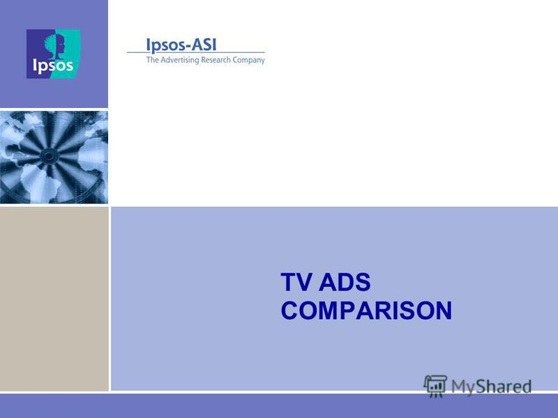 TV ADS COMPARISON