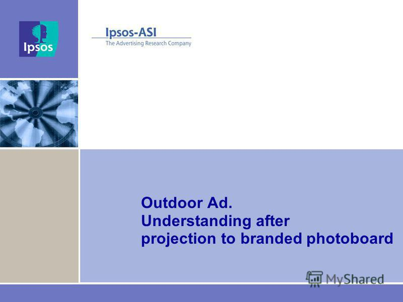Outdoor Ad. Understanding after projection to branded photoboard