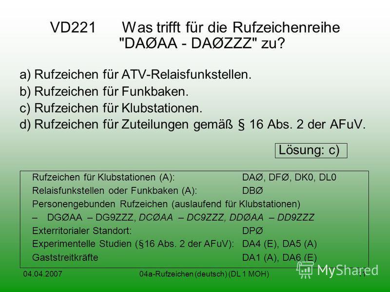 04.04.200704a-Rufzeichen (deutsch) (DL 1 MOH)11 VD221 Was trifft für die Rufzeichenreihe