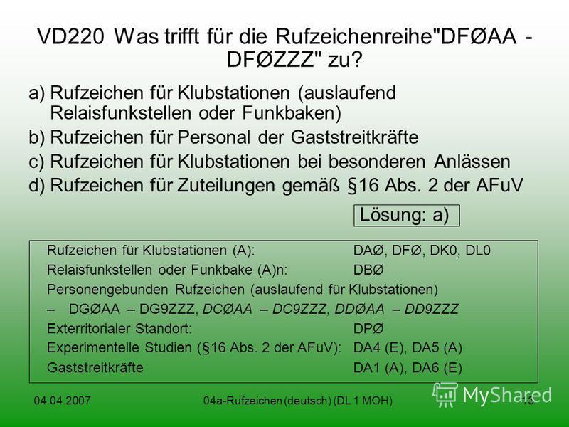 04.04.200704a-Rufzeichen (deutsch) (DL 1 MOH)13 VD220Was trifft für die Rufzeichenreihe