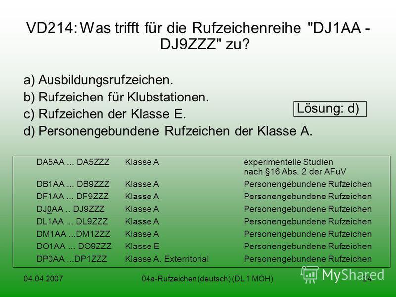 04.04.200704a-Rufzeichen (deutsch) (DL 1 MOH)24 VD214:Was trifft für die Rufzeichenreihe