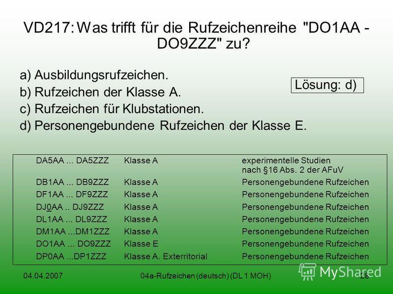 04.04.200704a-Rufzeichen (deutsch) (DL 1 MOH)28 VD217:Was trifft für die Rufzeichenreihe