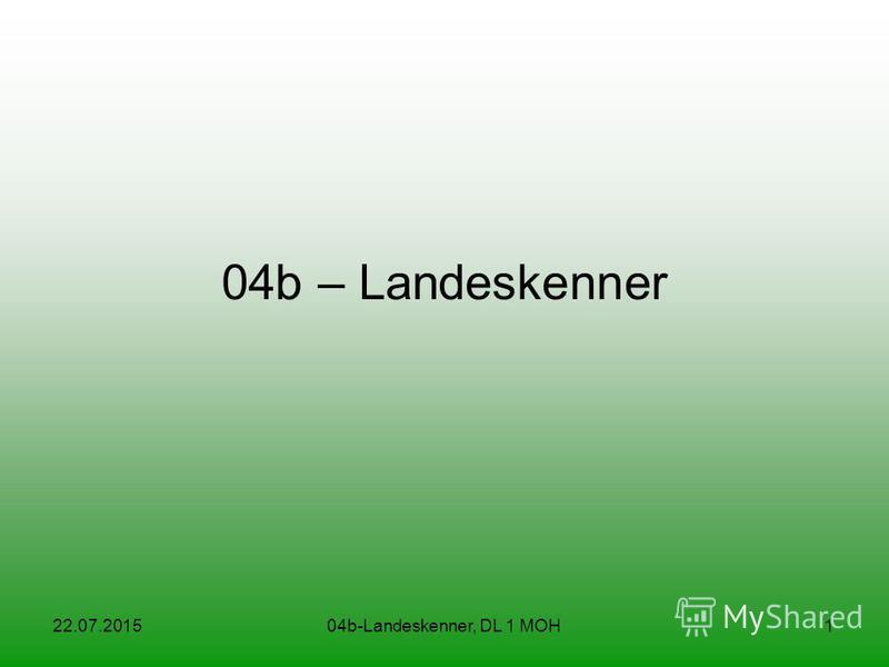 22.07.201504b-Landeskenner, DL 1 MOH1 04b – Landeskenner