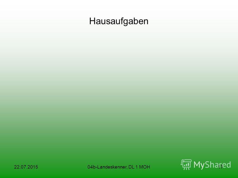 22.07.201504b-Landeskenner, DL 1 MOH17 Hausaufgaben