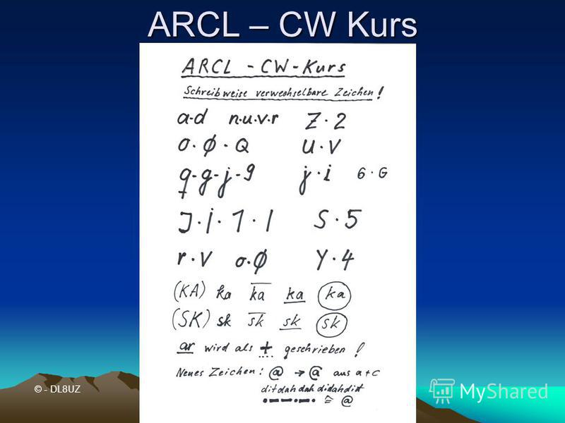 ARCL – CW Kurs © - DL8UZ