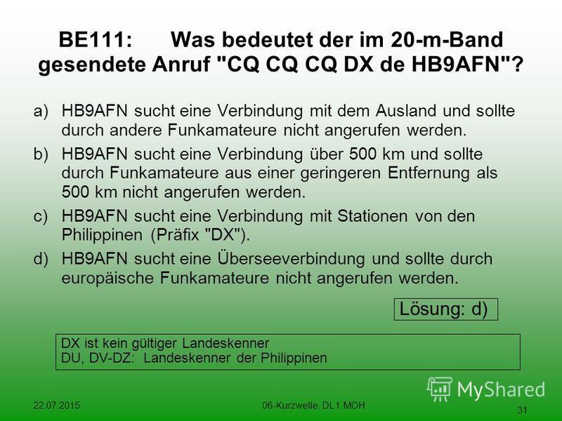22.07.201506-Kurzwelle. DL 1 MOH 31 BE111:Was bedeutet der im 20-m-Band gesendete Anruf
