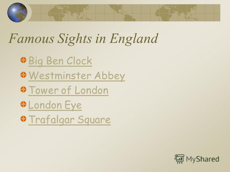 Famous Sights in England Big Ben Clock Westminster Abbey Tower of London London Eye Trafalgar Square