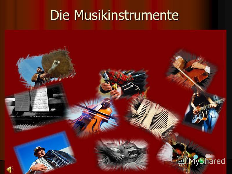 Die Musikinstrumente