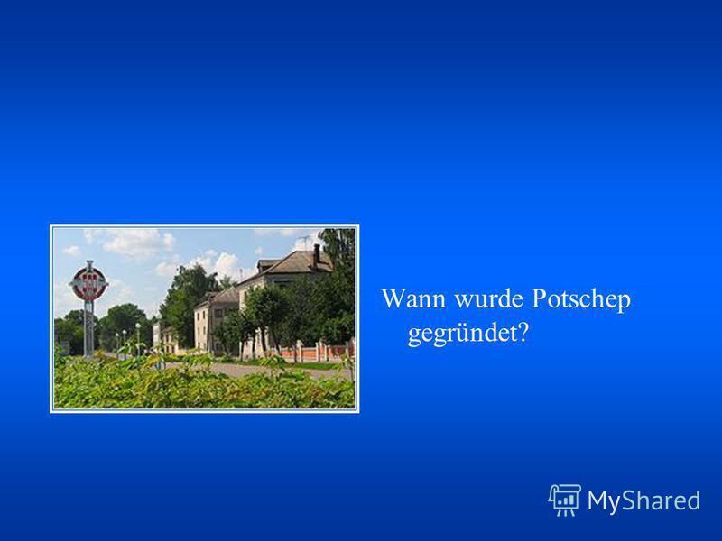 Wann wurde Potschep gegründet?