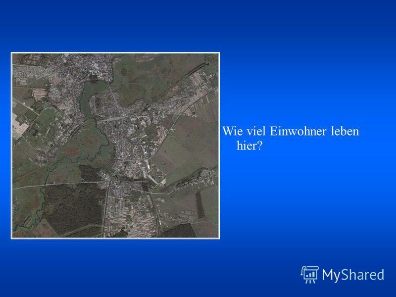 Wie viel Einwohner leben hier?