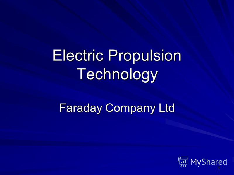 1 Electric Propulsion Technology Faraday Company Ltd