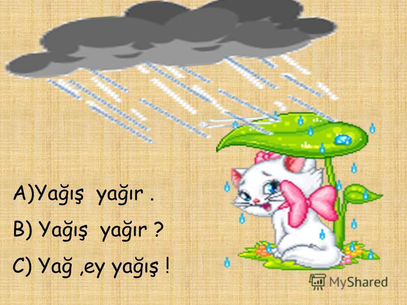 Yağış, Güclü yağış, Yağış yağır, Yağmaq