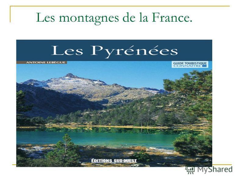 Les montagnes de la France.