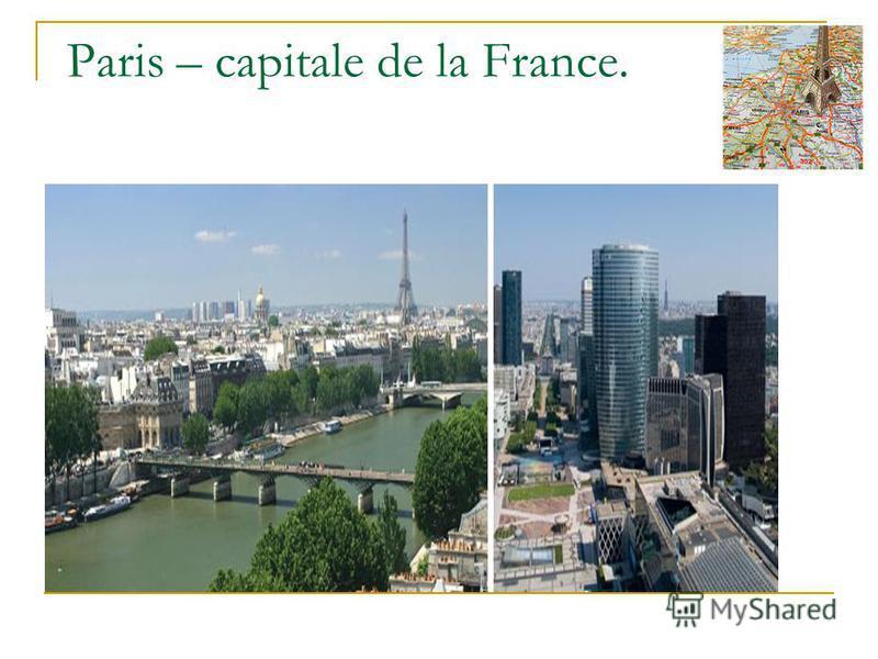 Paris – capitale de la France.
