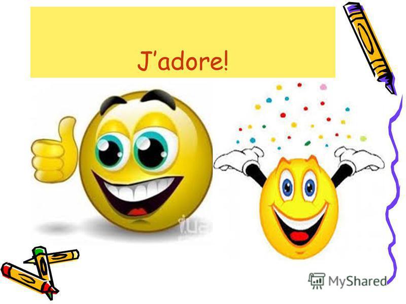 Jadore!