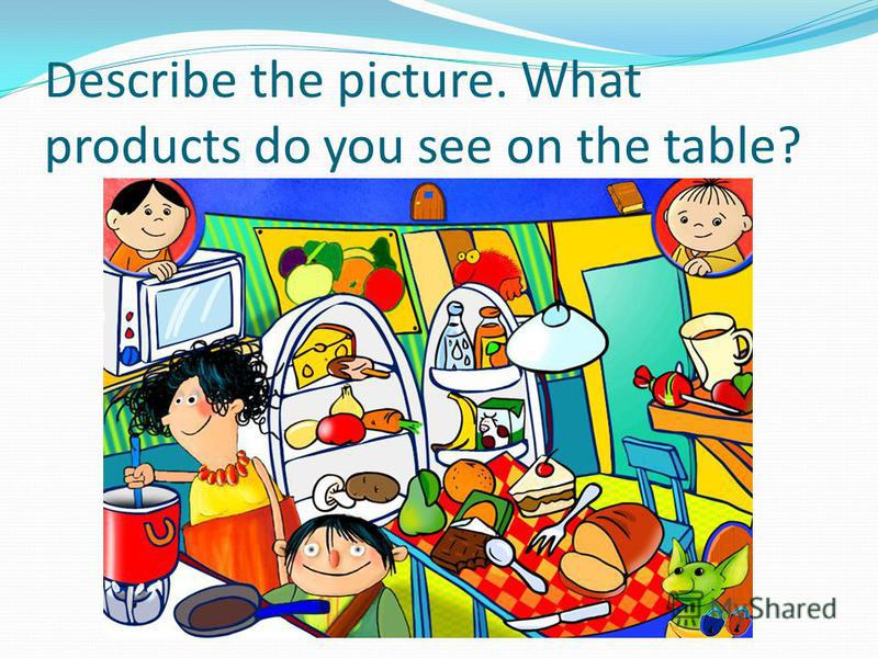 Describe the picture. What products do you see on the table?