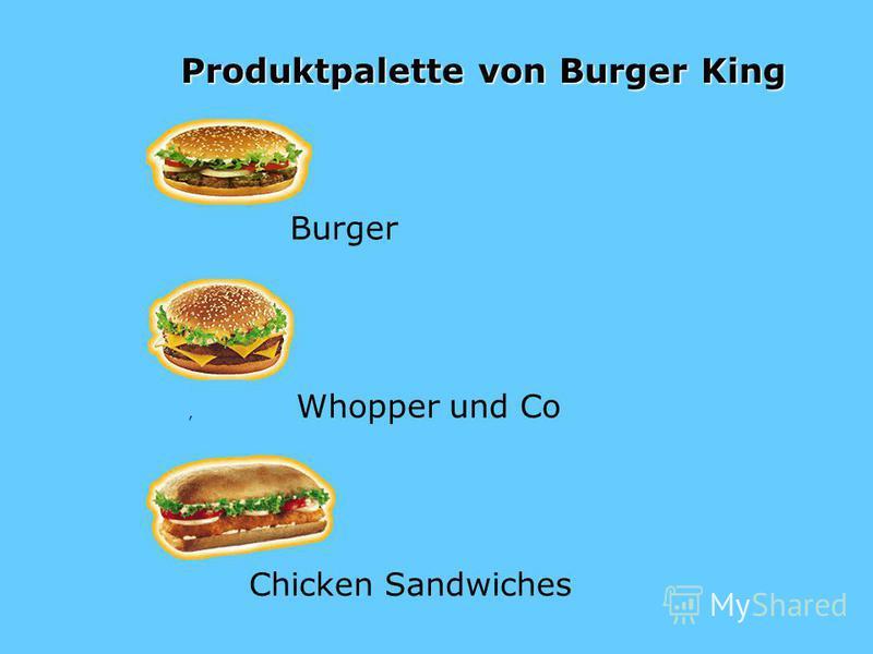 Produktpalette von Burger King Burger, Whopper und Co Chicken Sandwiches