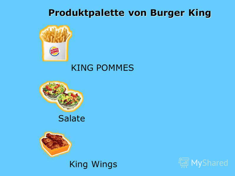 Produktpalette von Burger King KING POMMES Salate King Wings
