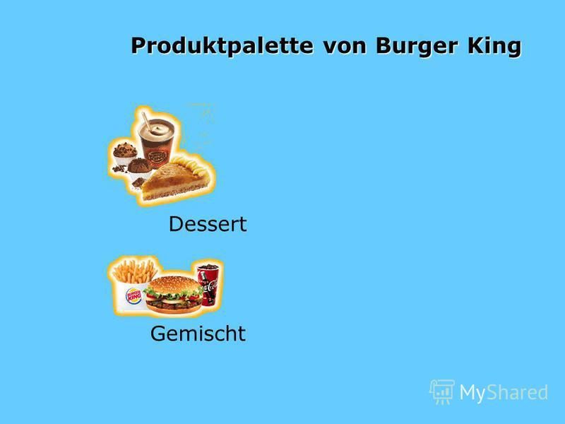 Produktpalette von Burger King Dessert Gemischt