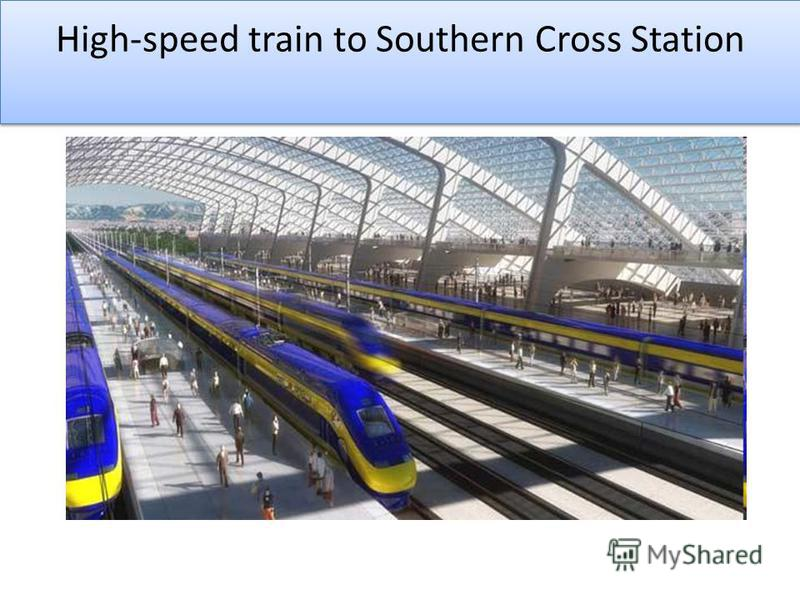 High-speed train to Southern Cross Station
