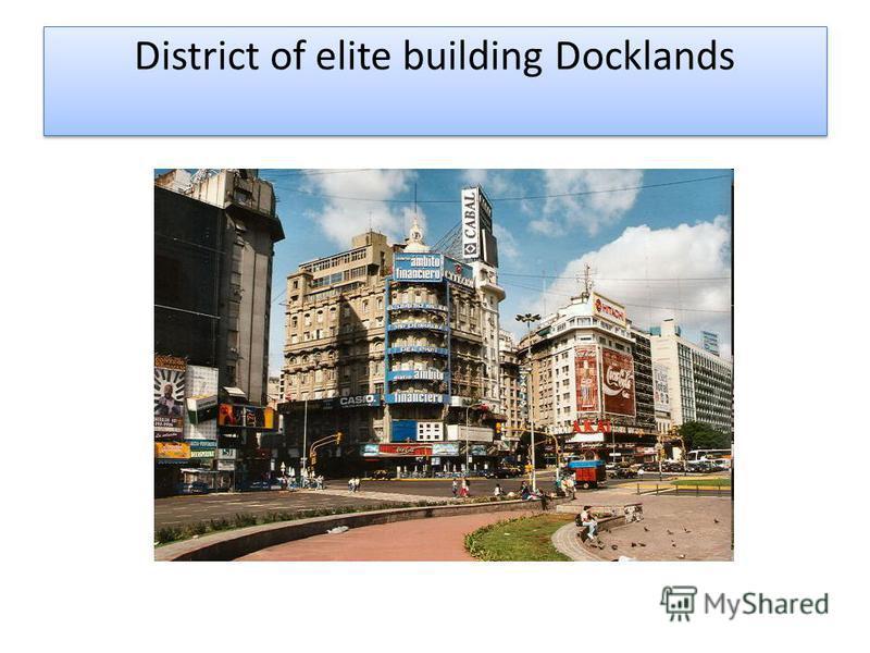 District of elite building Docklands