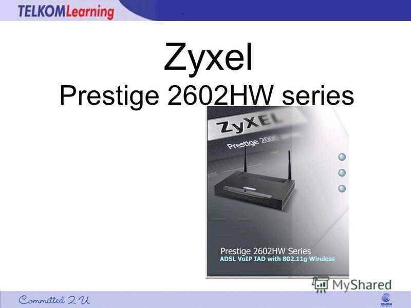 Zyxel Prestige 2602HW series