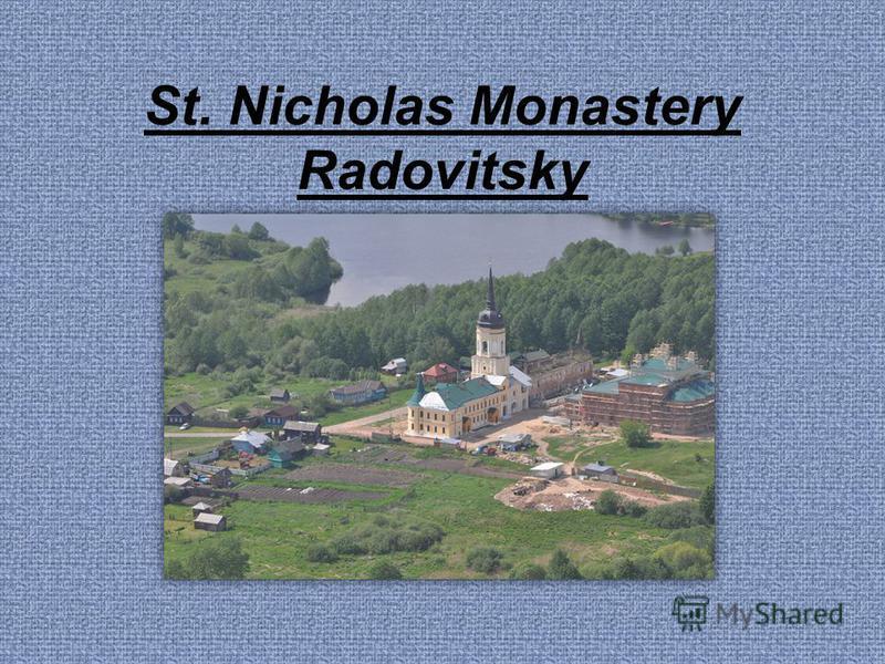 St. Nicholas Monastery Radovitsky