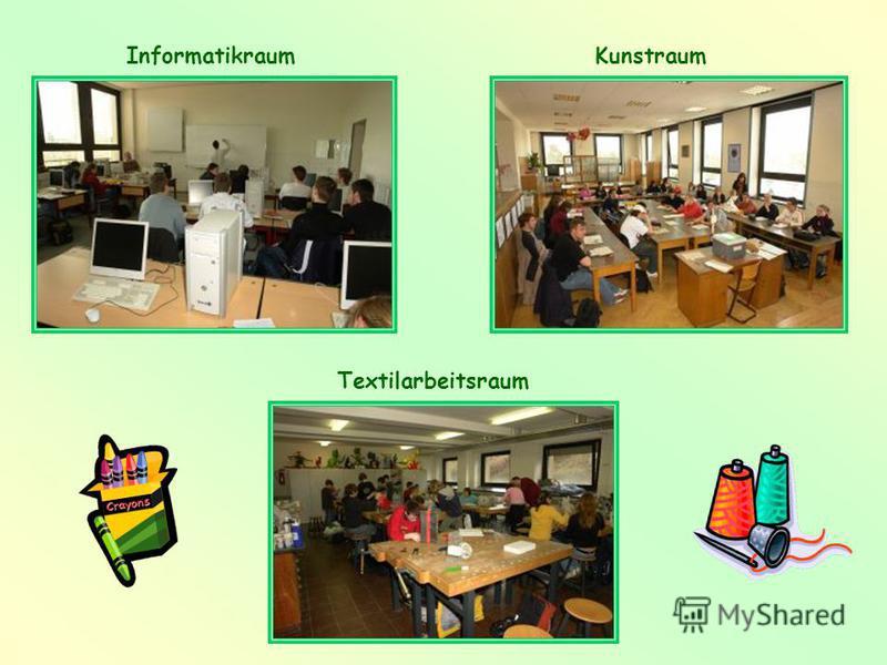 InformatikraumKunstraum Textilarbeitsraum