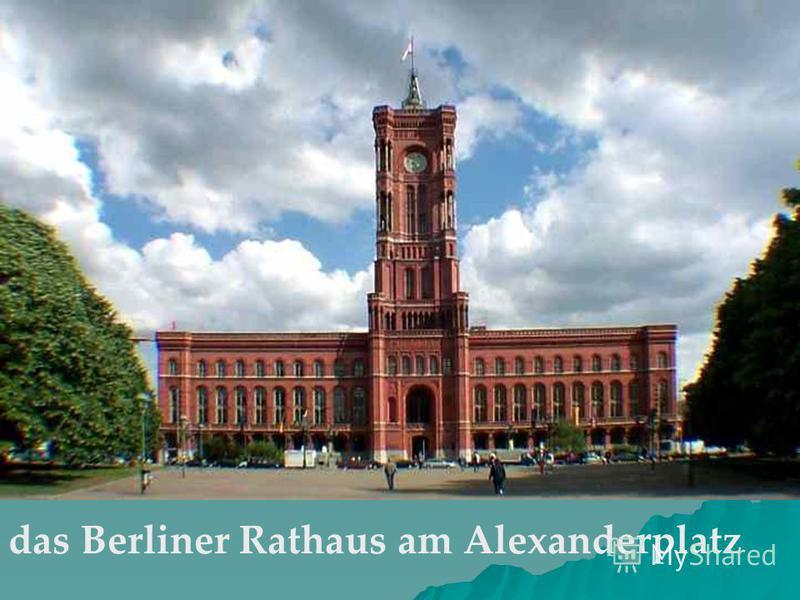 das Berliner Rathaus am Alexanderplatz