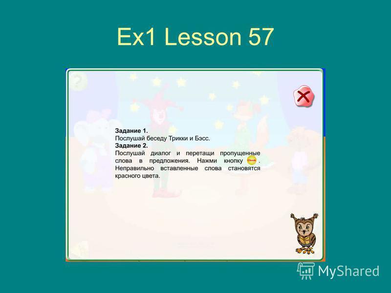 Ex1 Lesson 57