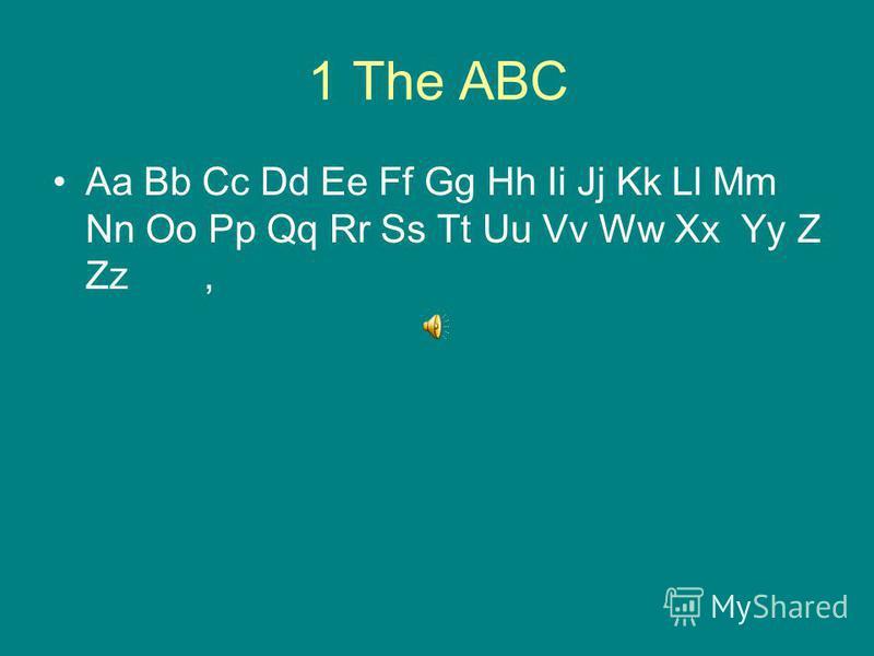 1 The ABC Aa Bb Cc Dd Ee Ff Gg Hh Ii Jj Kk Ll Mm Nn Oo Pp Qq Rr Ss Tt Uu Vv Ww Xx Yy Z Zz,
