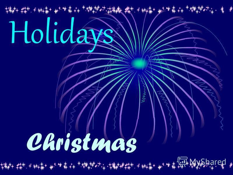 Holidays Christmas