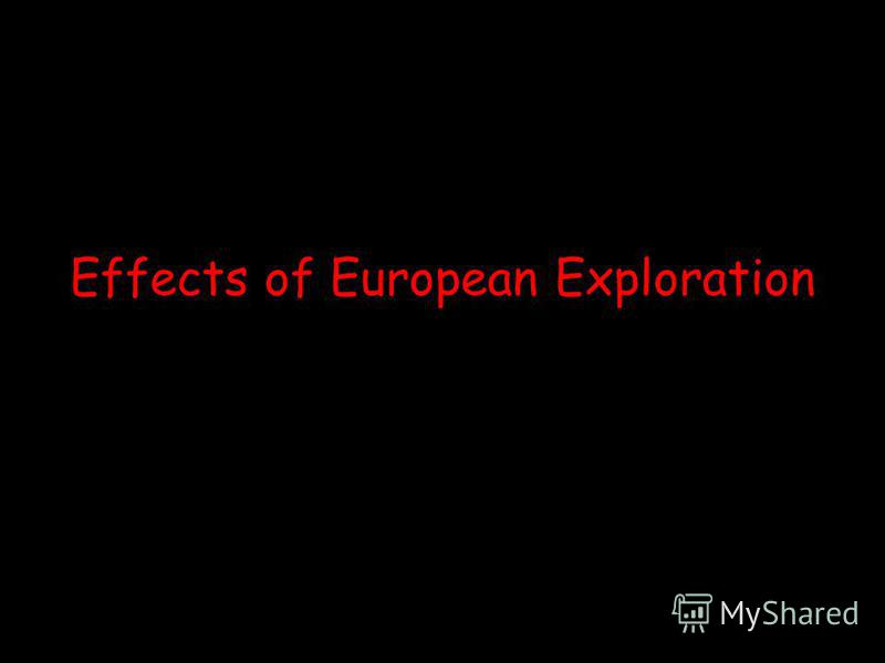 Effects of European Exploration