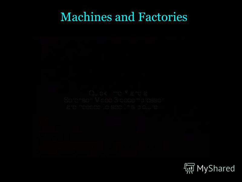 Machines and Factories