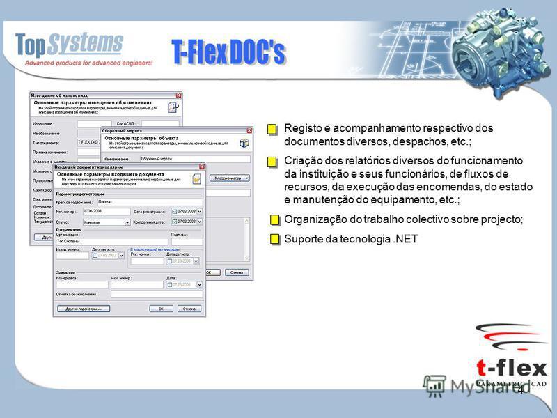 4 Registo e acompanhamento respectivo dos documentos diversos, despachos, etc.; Criação dos relatórios diversos do funcionamento da instituição e seus funcionários, de fluxos de recursos, da execução das encomendas, do estado e manutenção do equipame