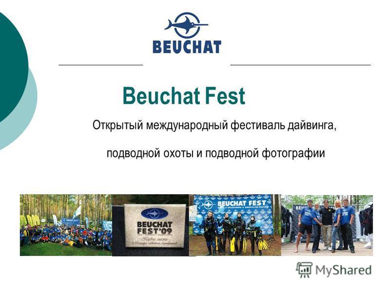 Beuchat Fest Открытый международный фестиваль дайвинга, подводной охоты и подводной фотографии