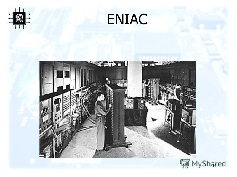 44 ENIAC