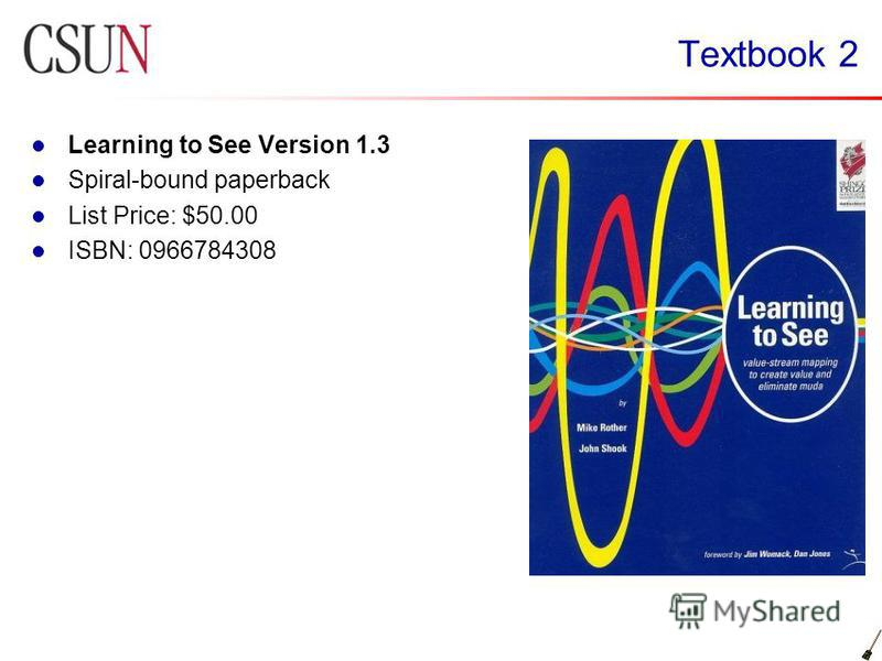 Textbook 2 Learning to See Version 1.3 Spiral-bound paperback List Price: $50.00 ISBN: 0966784308