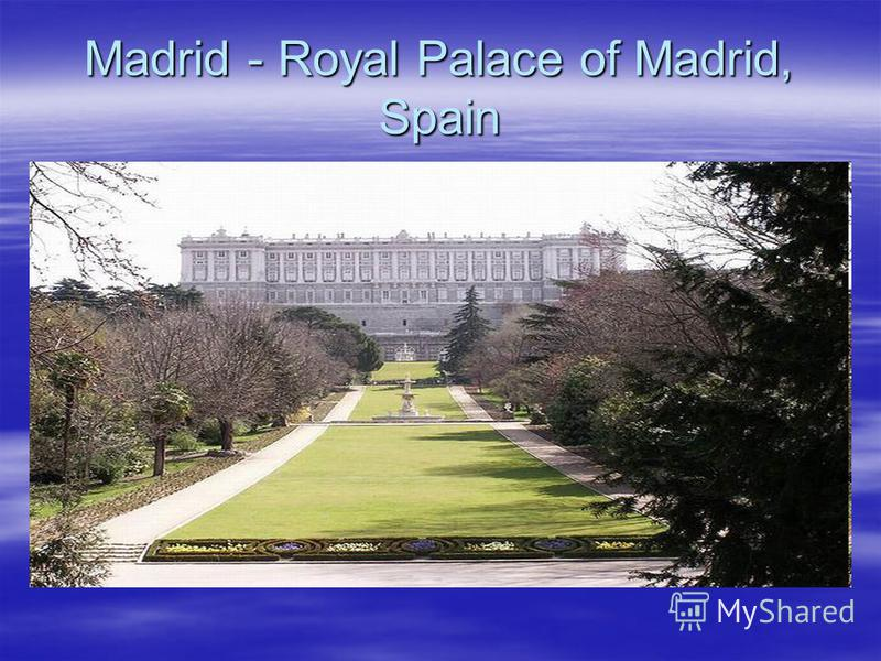 Madrid - Royal Palace of Madrid, Spain